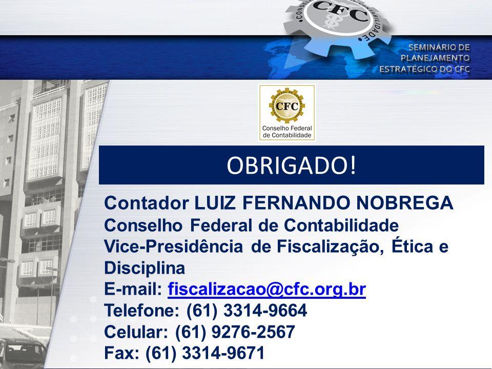 OBRIGADO! Contador LUIZ FERNANDO NOBREGA