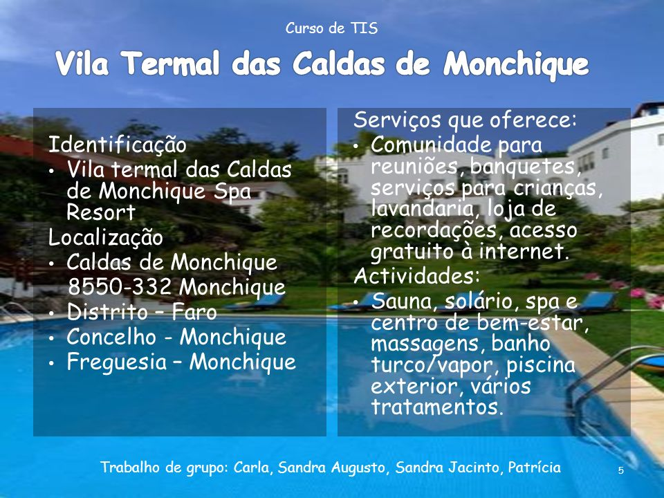 Vila Termal das Caldas de Monchique