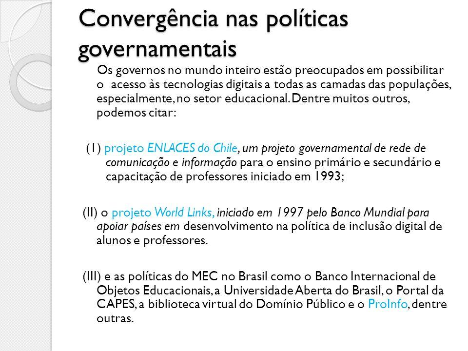 Convergência nas políticas governamentais