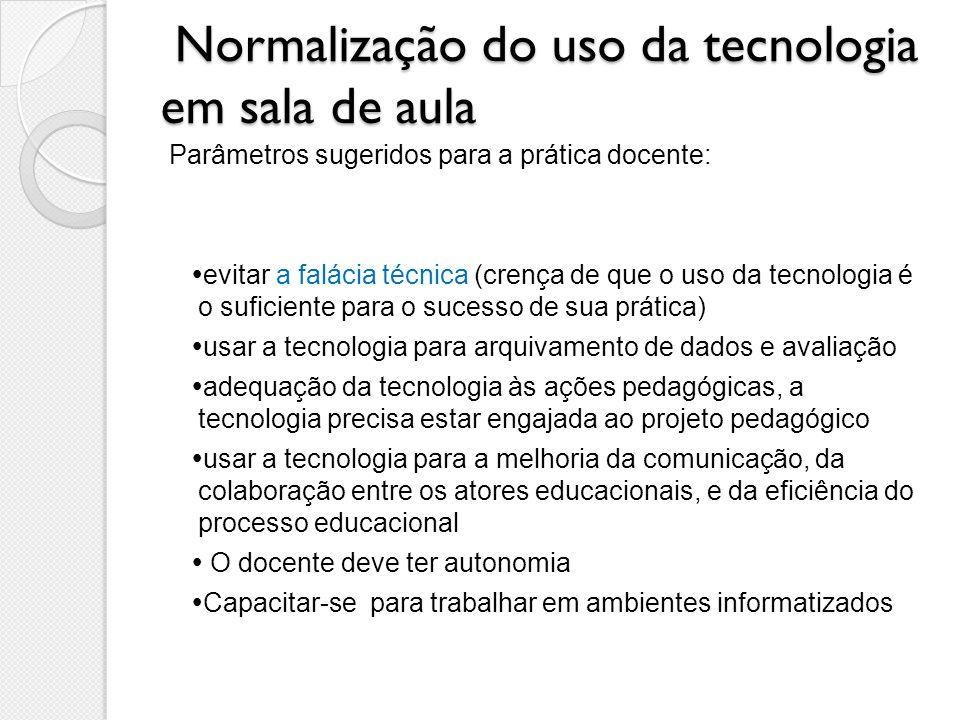 Normalização do uso da tecnologia em sala de aula
