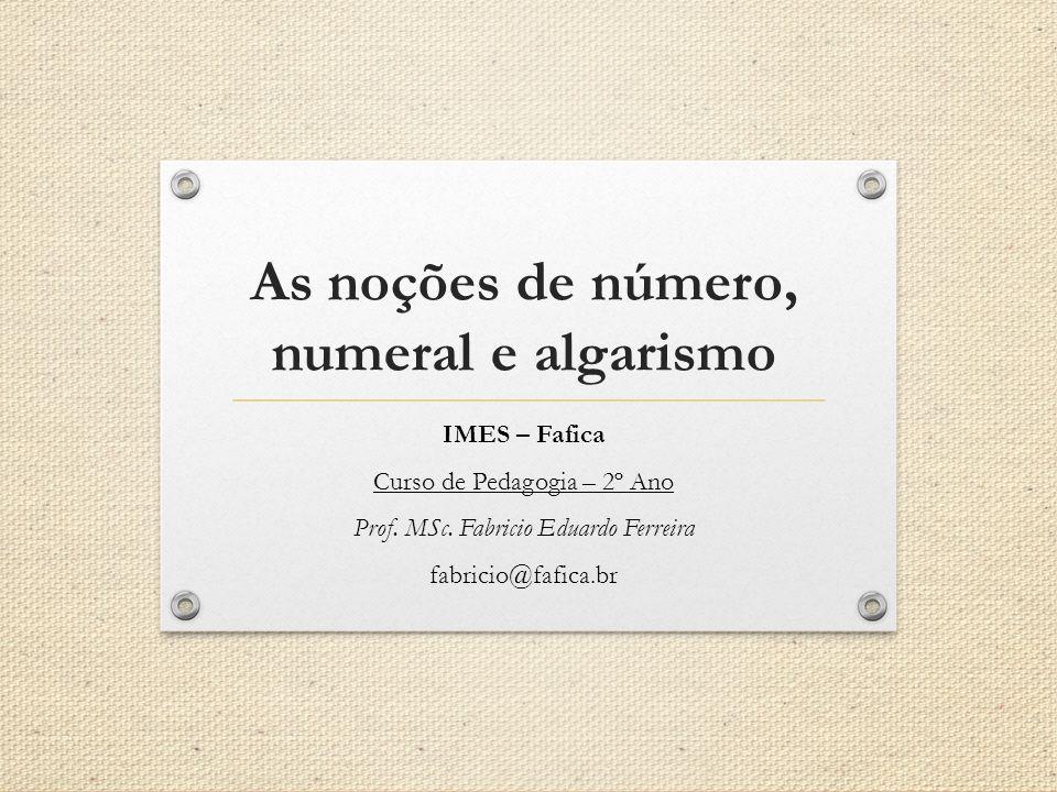 As noções de número, numeral e algarismo