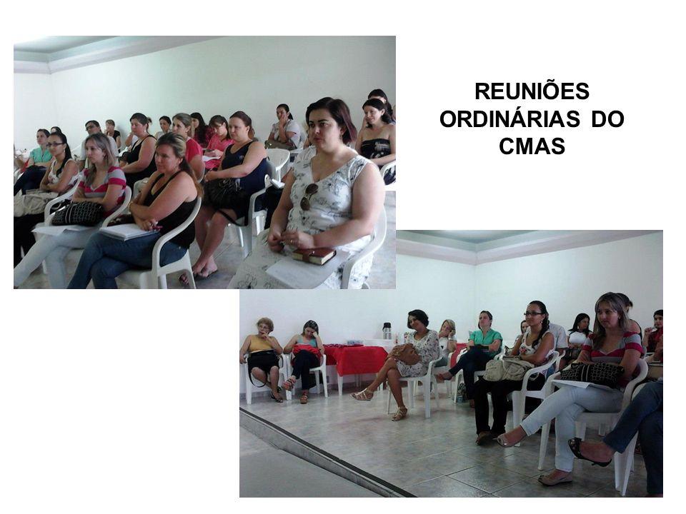REUNIÕES ORDINÁRIAS DO CMAS