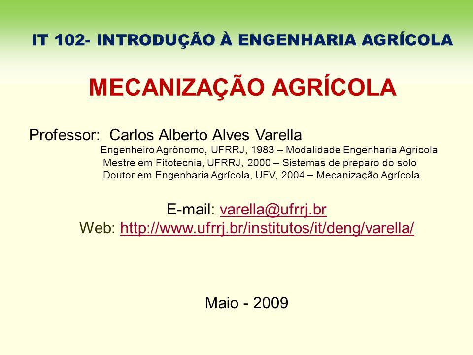 IT 102- INTRODUÇÃO À ENGENHARIA AGRÍCOLA
