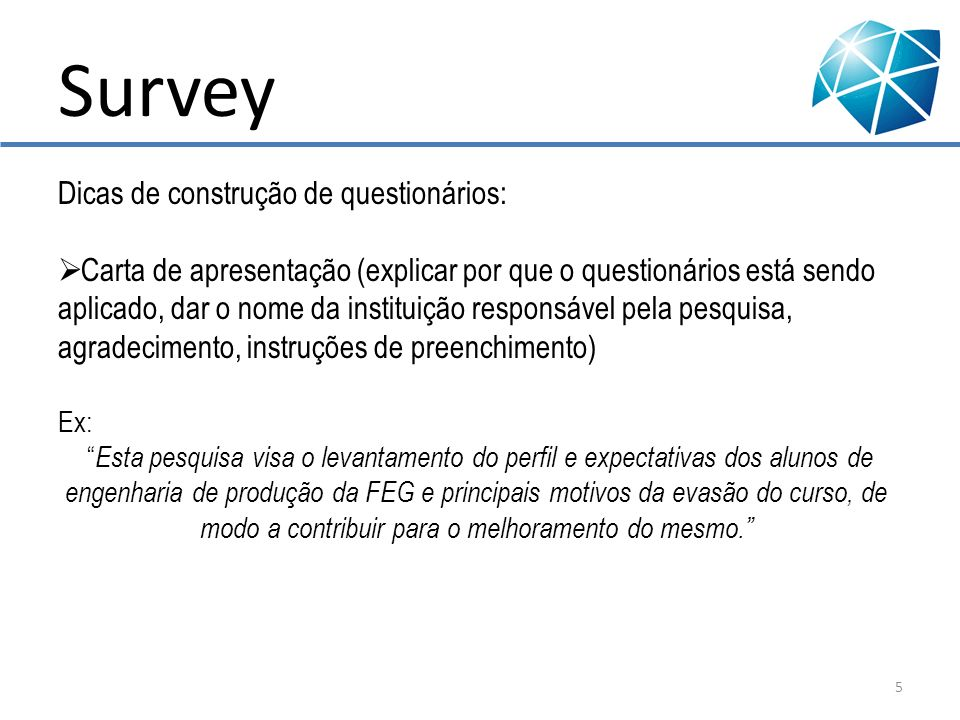 Survey Dicas de construção de questionários: