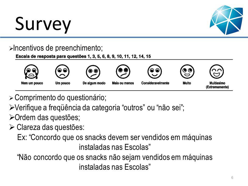 Survey Verifique a freqüência da categoria outros ou não sei ;
