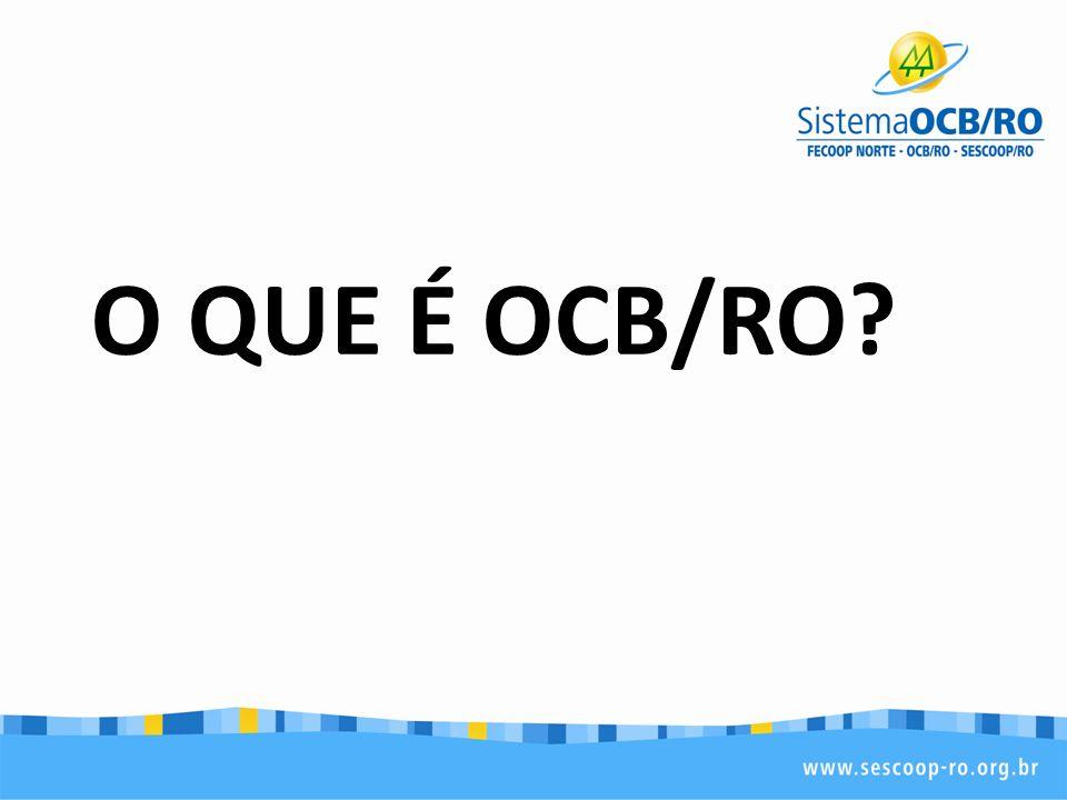 O QUE É OCB/RO