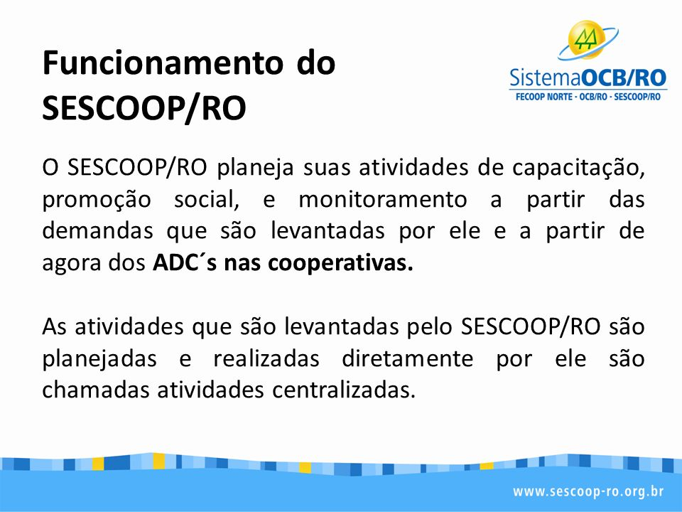 Funcionamento do SESCOOP/RO