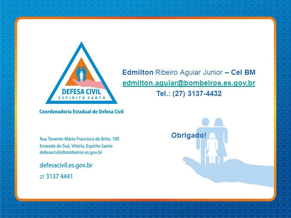 Edmilton Ribeiro Aguiar Junior – Cel BM