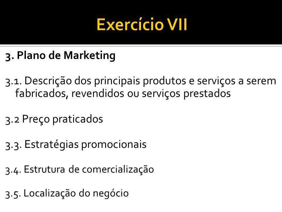 Exercício VII 3. Plano de Marketing