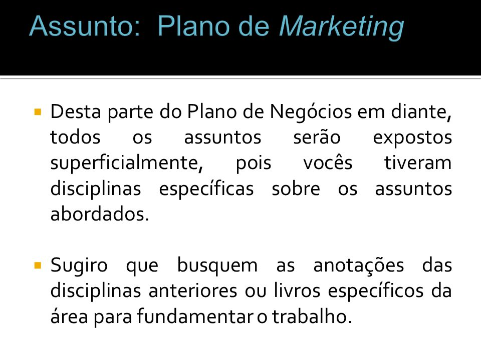 Assunto: Plano de Marketing