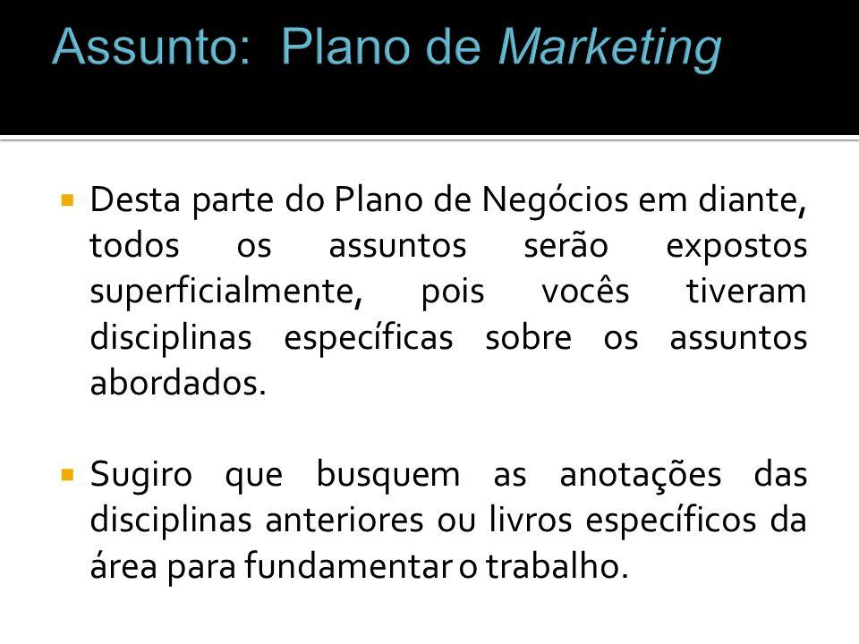 Assunto: Plano de Marketing