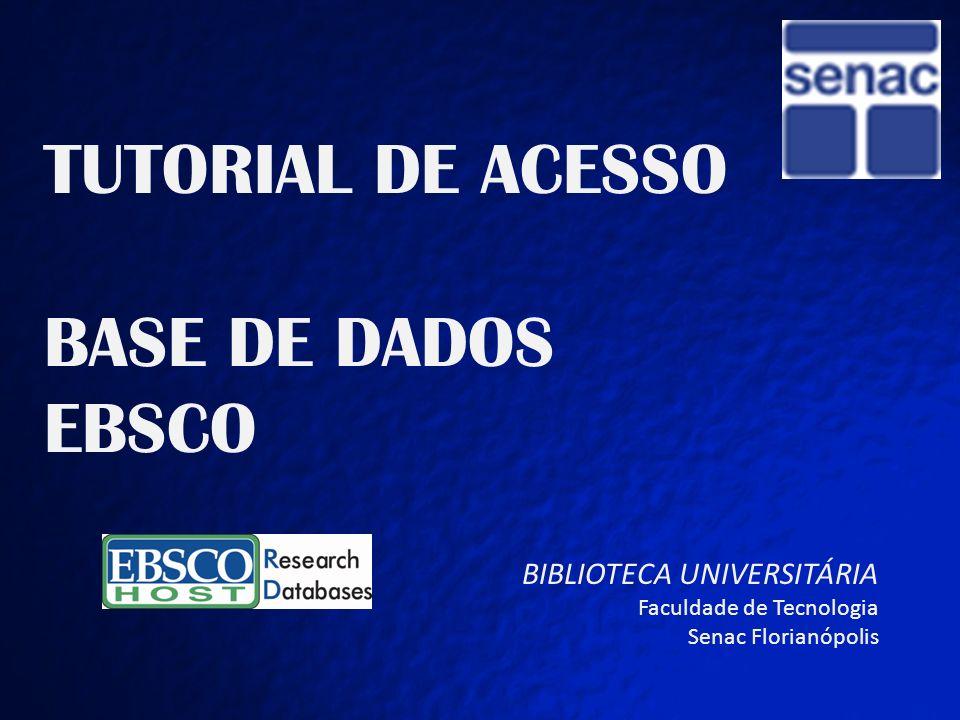 TUTORIAL DE ACESSO BASE EBSCO