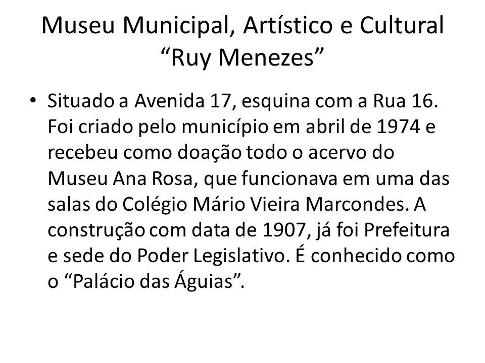 Museu Municipal, Artístico e Cultural Ruy Menezes