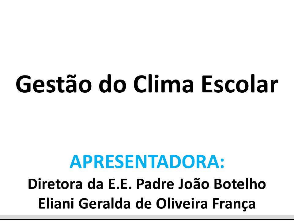 Gestão do Clima Escolar