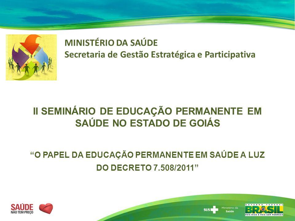 II SEMINÁRIO DE EDUCAÇÃO PERMANENTE EM SAÚDE NO ESTADO DE GOIÁS
