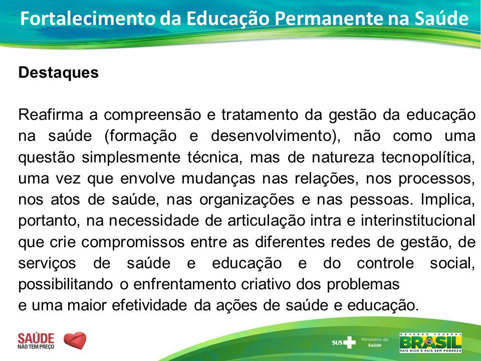 Fortalecimento da Educação Permanente na Saúde