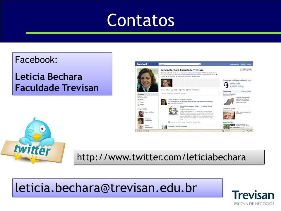 Contatos leticia.bechara@trevisan.edu.br Facebook: