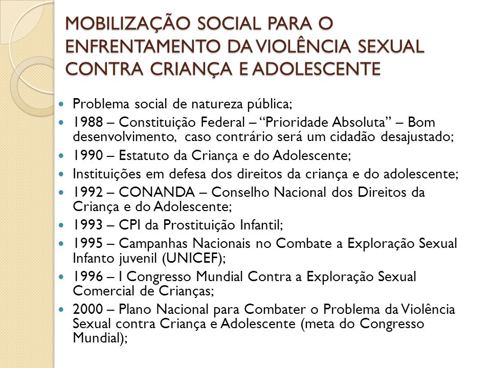 MOBILIZAÇÃO SOCIAL PARA O ENFRENTAMENTO DA VIOLÊNCIA SEXUAL CONTRA CRIANÇA E ADOLESCENTE