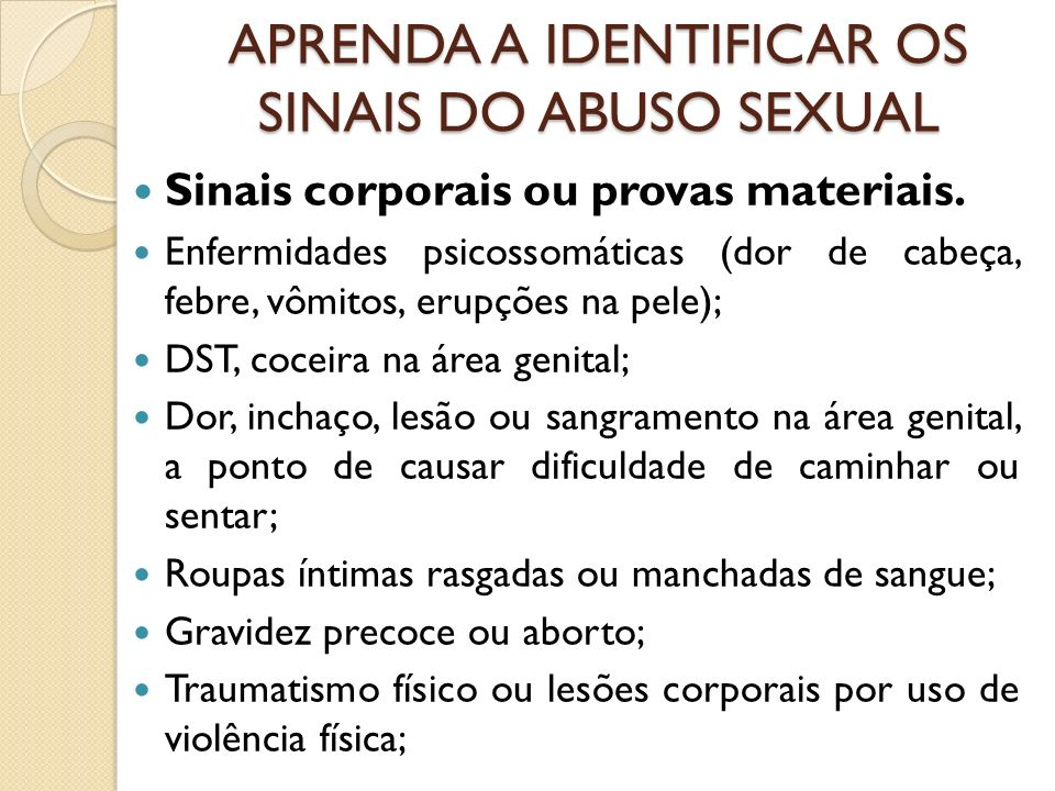 APRENDA A IDENTIFICAR OS SINAIS DO ABUSO SEXUAL