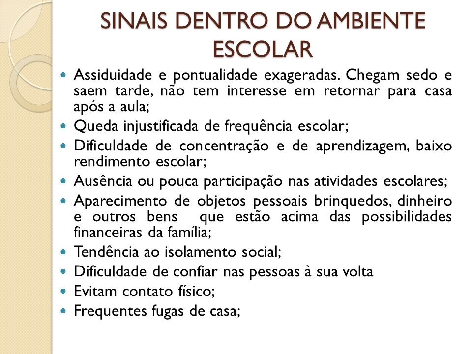 SINAIS DENTRO DO AMBIENTE ESCOLAR