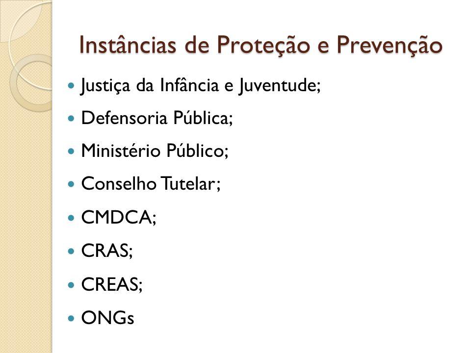 Instâncias de Proteção e Prevenção