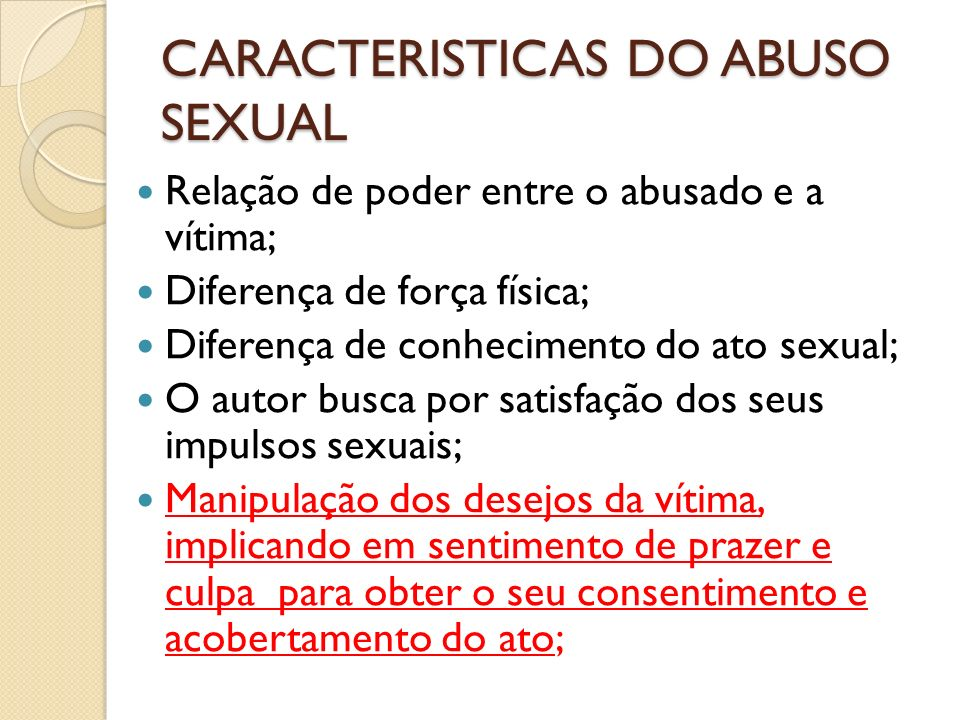 CARACTERISTICAS DO ABUSO SEXUAL