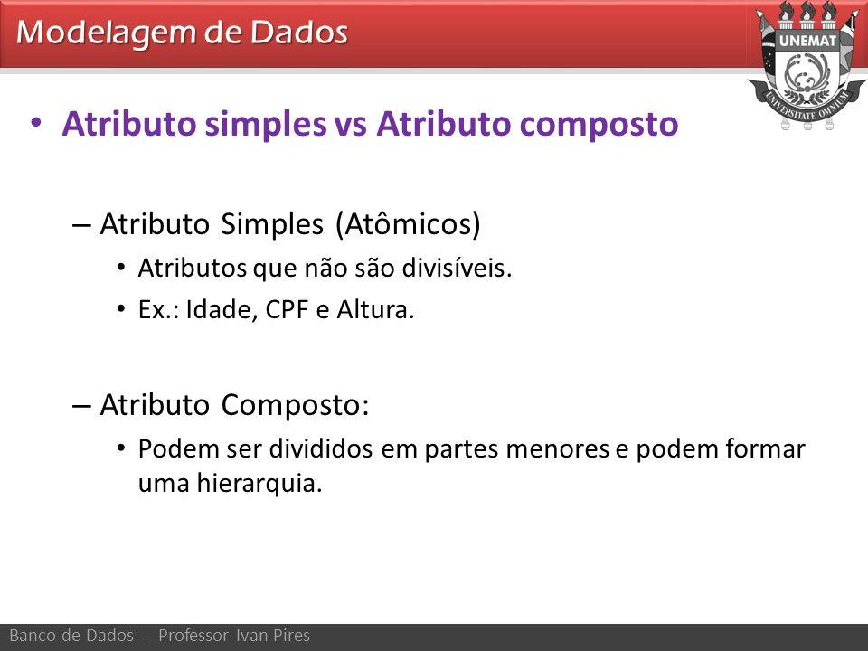 Atributo simples vs Atributo composto