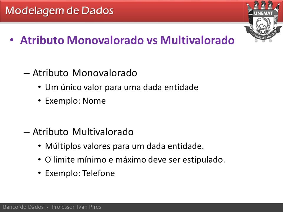 Atributo Monovalorado vs Multivalorado