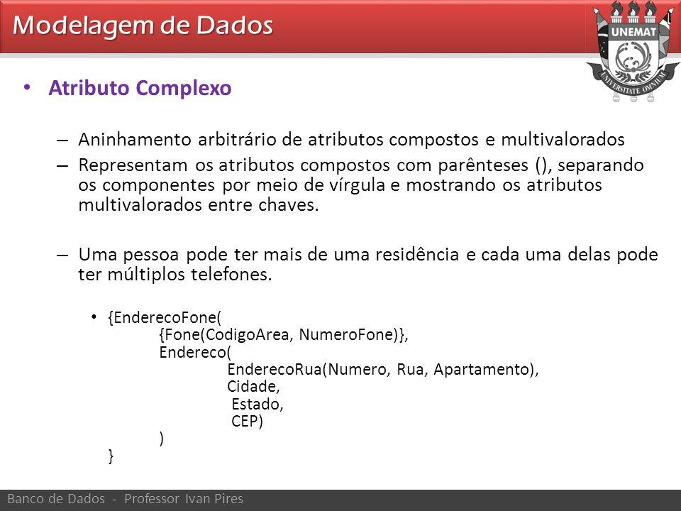 Modelagem de Dados Atributo Complexo
