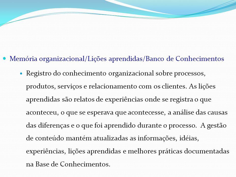 Memória organizacional/Lições aprendidas/Banco de Conhecimentos