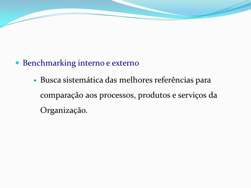 Benchmarking interno e externo