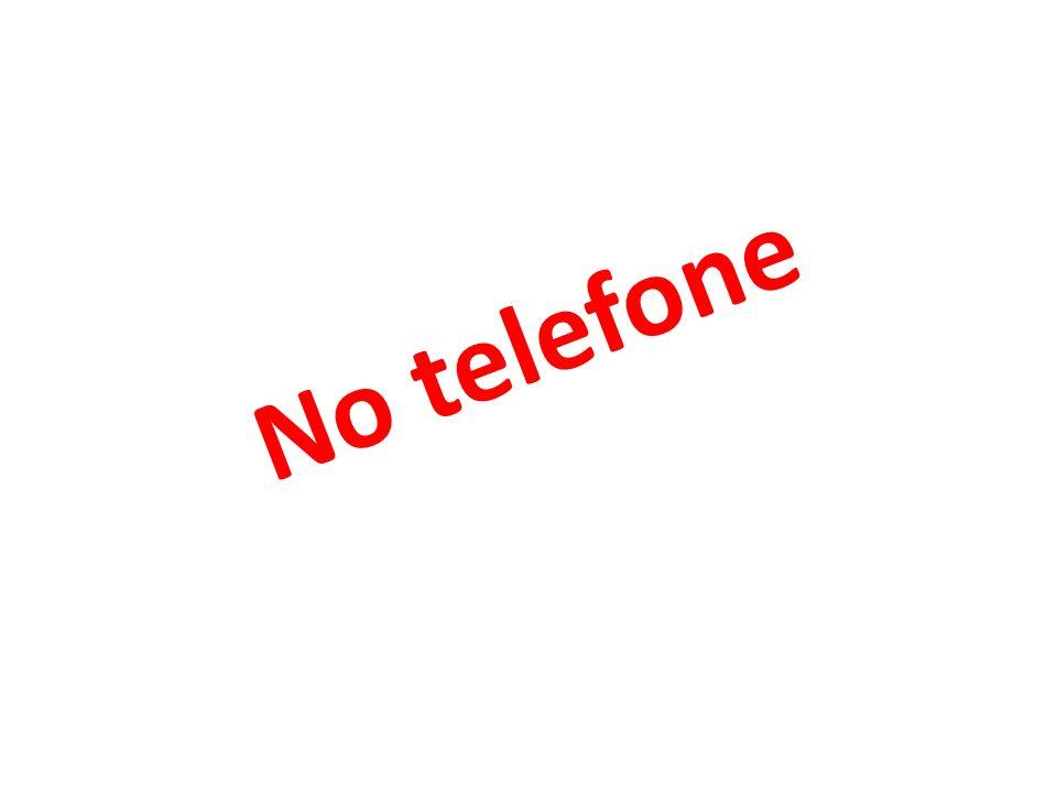 No telefone