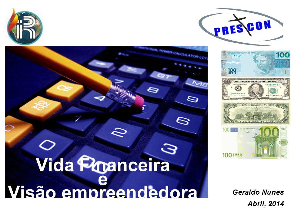 Vida Financeira e Visão empreendedora