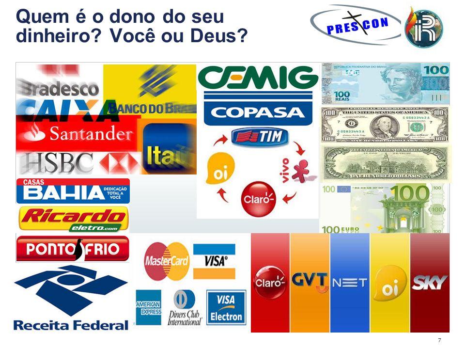Quem é o dono do seu dinheiro Você ou Deus