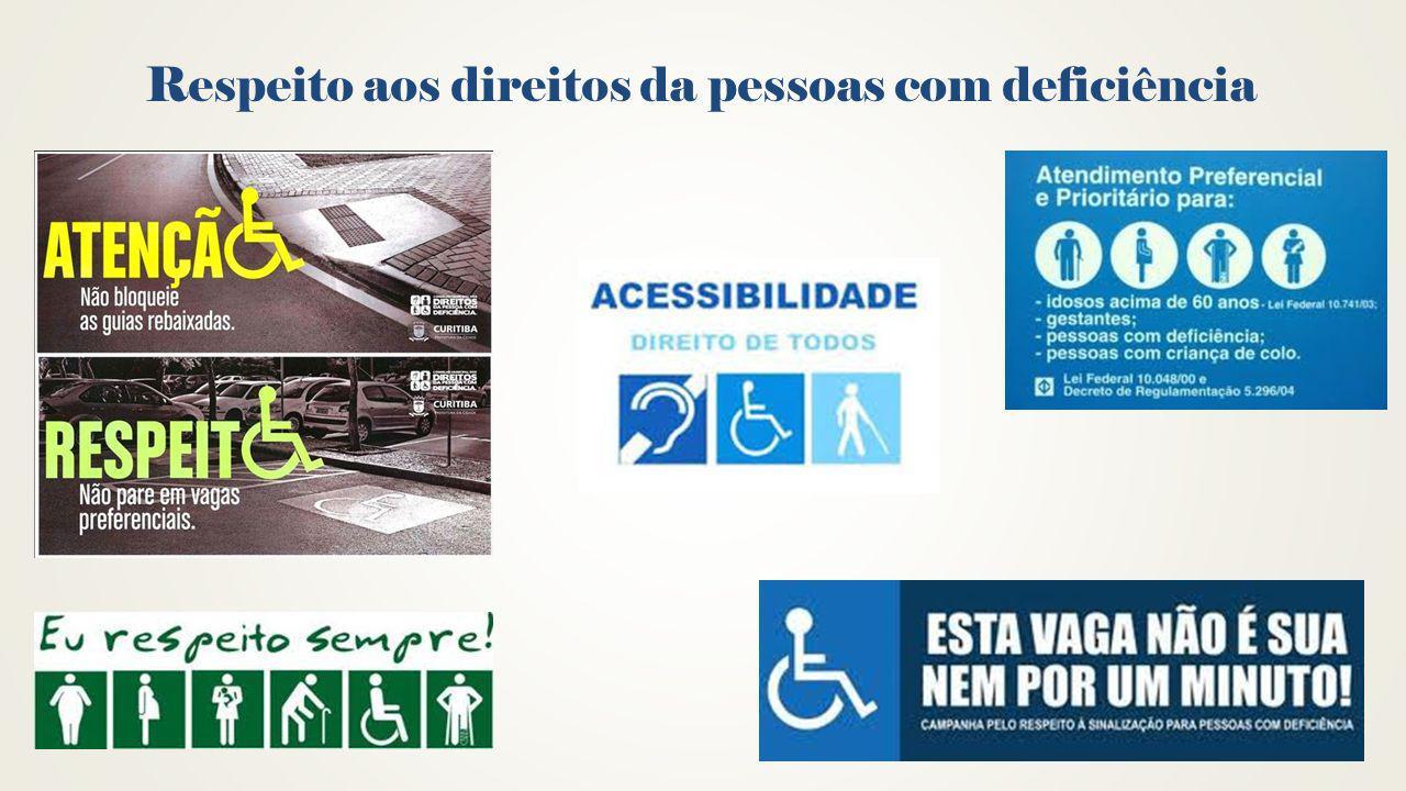 Respeito aos direitos da pessoas com deficiência