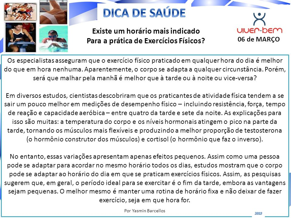 Existe um horário mais indicado Para a prática de Exercícios Físicos