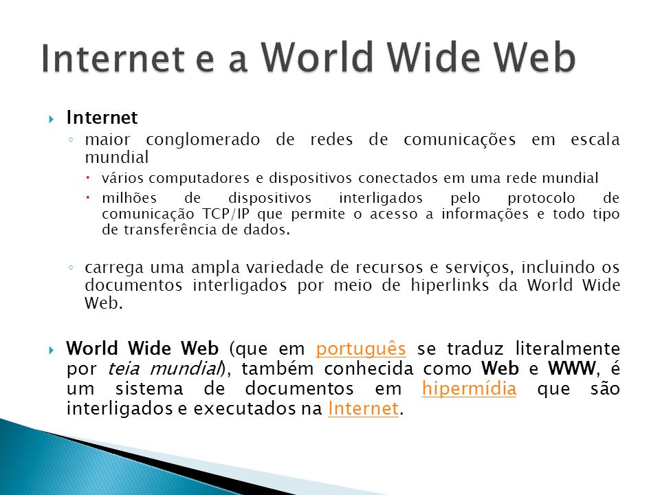 Internet e a World Wide Web