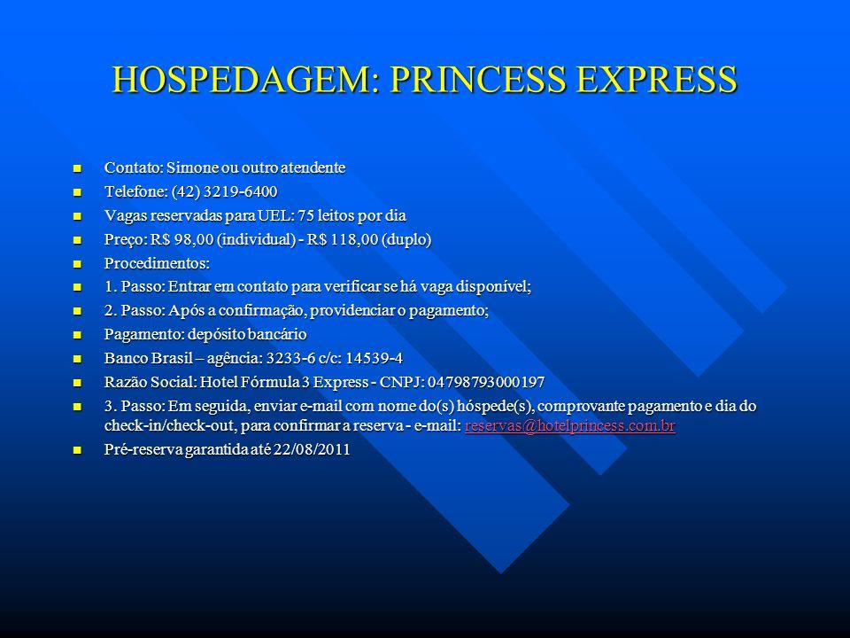 HOSPEDAGEM: PRINCESS EXPRESS
