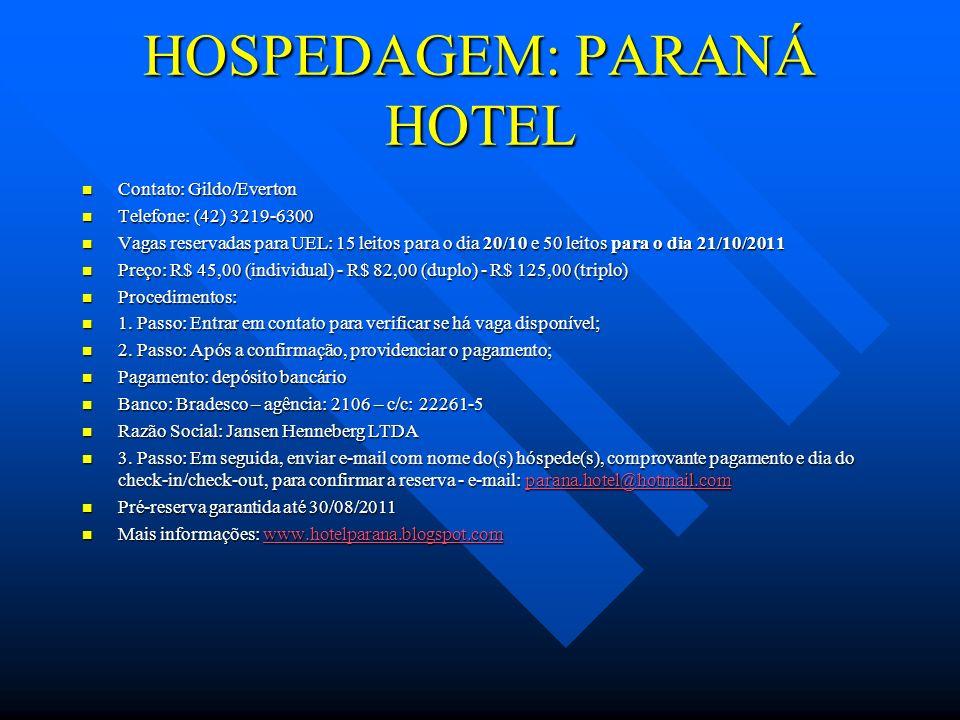 HOSPEDAGEM: PARANÁ HOTEL