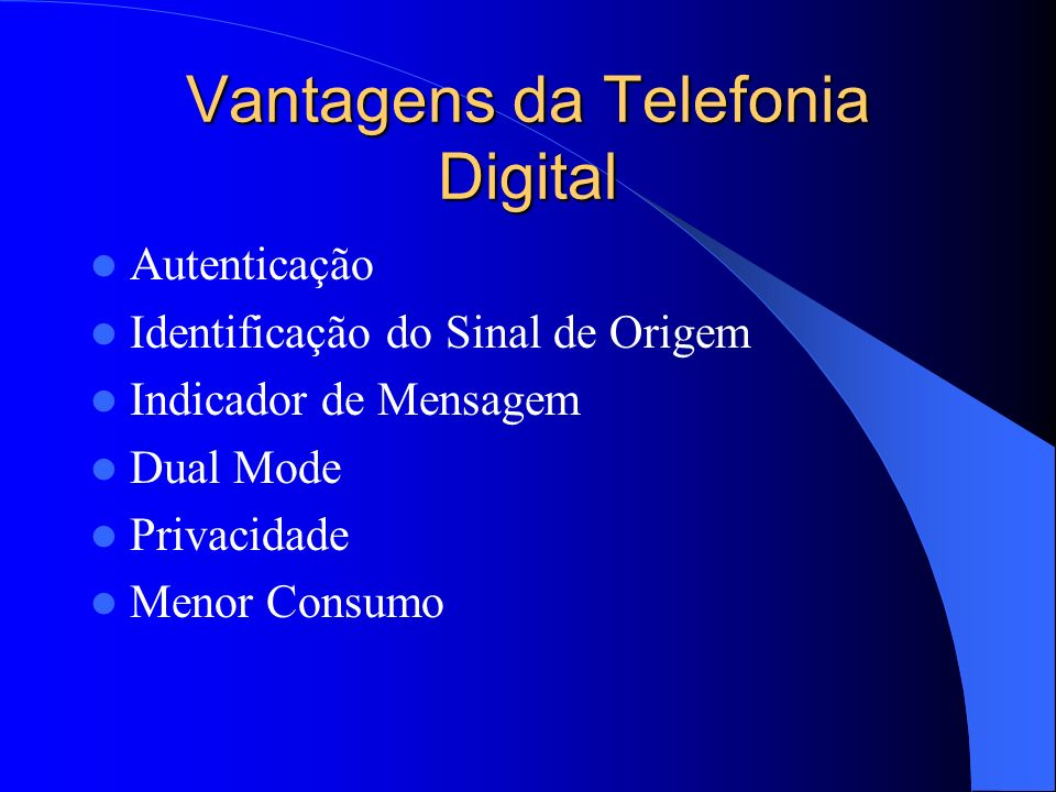 Vantagens da Telefonia Digital