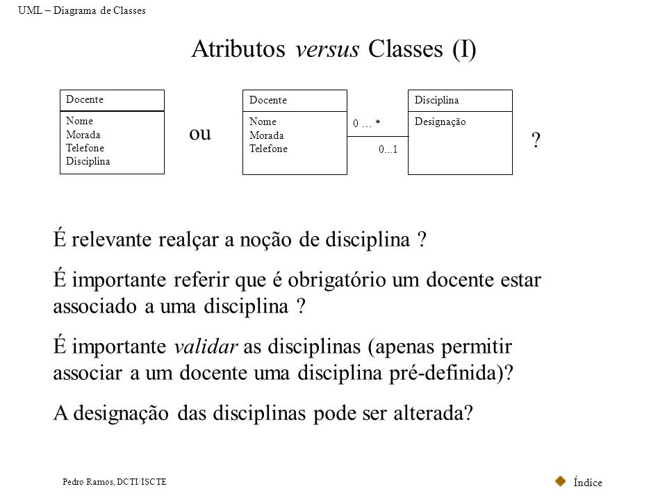 Atributos versus Classes (I)