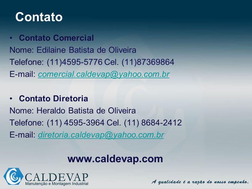 Contato Contato Comercial Nome: Edilaine Batista de Oliveira
