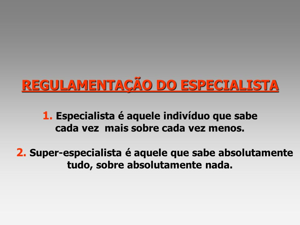 REGULAMENTAÇÃO DO ESPECIALISTA 1