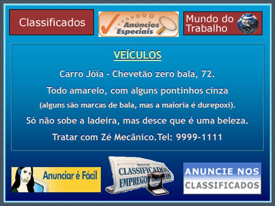 VEÍCULOS Carro Jóia - Chevetão zero bala, 72.