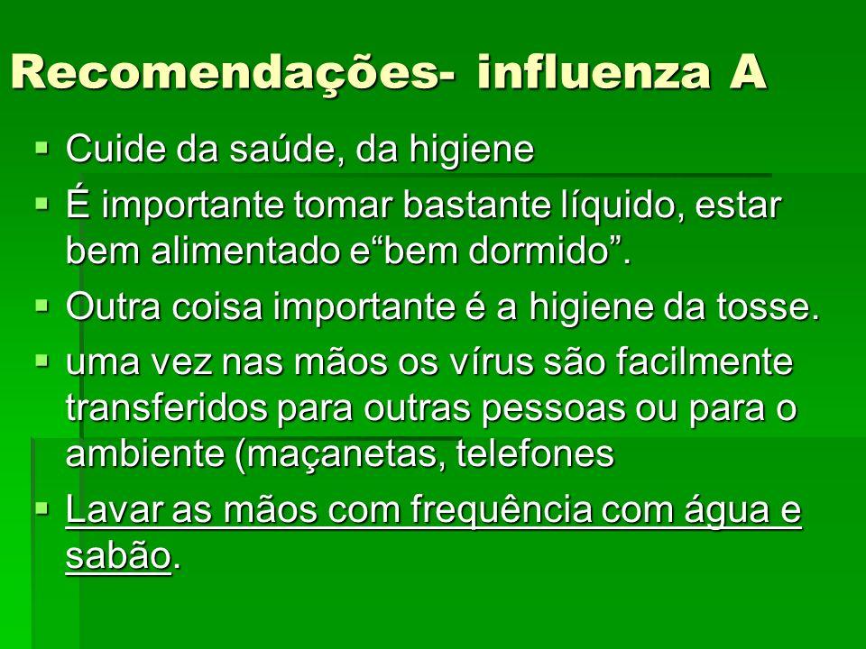 Recomendações- influenza A