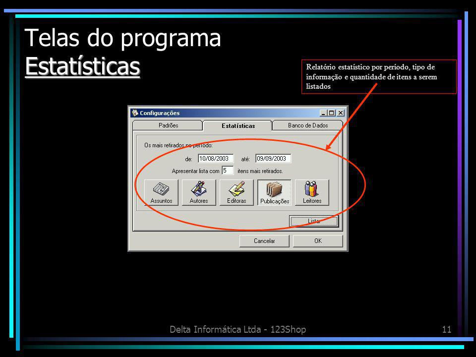 Telas do programa Estatísticas