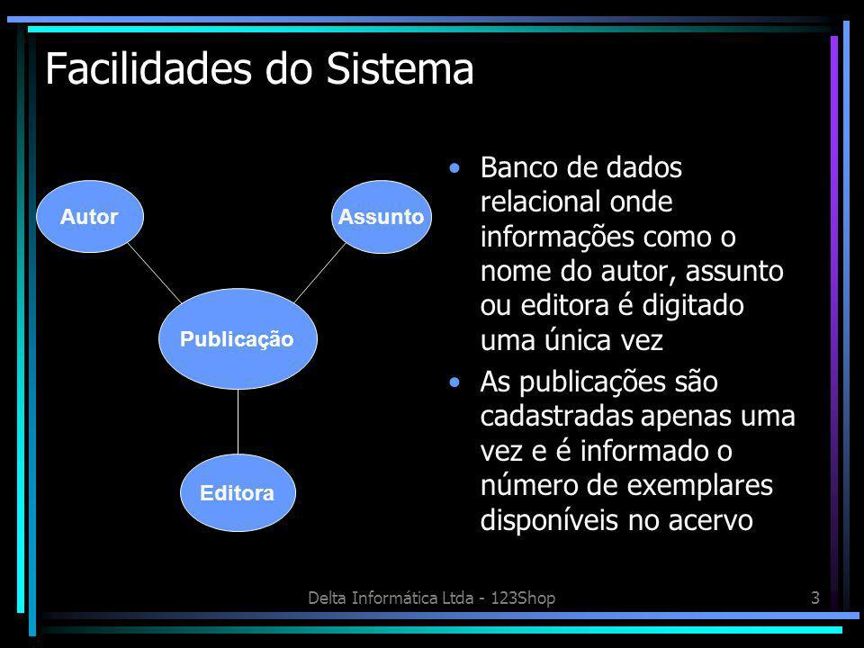 Facilidades do Sistema