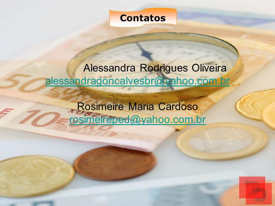 Alessandra Rodrigues Oliveira alessandragoncalvesbr@yahoo.com.br