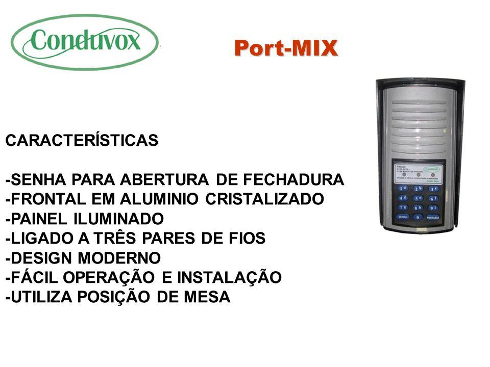Port-MIX CARACTERÍSTICAS -SENHA PARA ABERTURA DE FECHADURA
