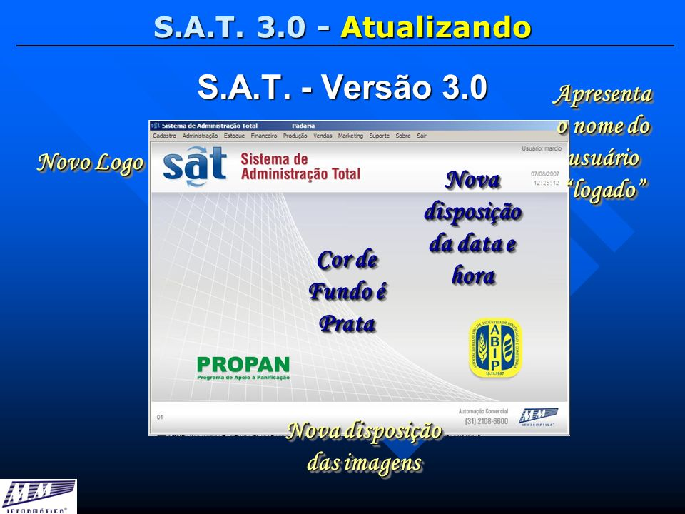 S.A.T. - Versão 3.0 S.A.T. 3.0 - Atualizando